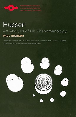 Husserl By Ricoeur, Paul/ Ballard, Edward Goodwin (TRN)/ Embree, Lester E. (TRN)/ Carr, David (FRW)